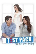 Test Pack: You Are My Baby (2014)