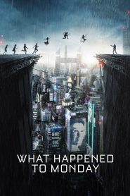 What Happened to Monday (2017) BluRay