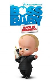 The Boss Baby: Back in Business Season 1-4 Complete NF WEB-DL BATCH