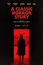 A Classic Horror Story (2021) NF WEB-DL